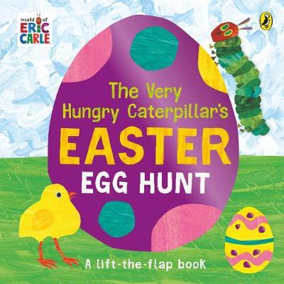 Eric Carle | The Very Hungry Caterpillar's Easter Egg Hunt | 9780241478950 | Daunt Books