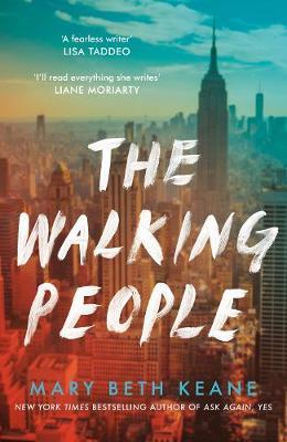 Mary Beth Keane | The Walking People | 9780241524367 | Daunt Books