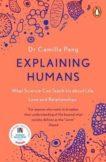 Camilla Pang | Explaining Humans | 9780241987117 | Daunt Books
