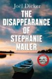 Joel Dicker | The Disappearance of Stephanie Mailer | 9780857059208 | Daunt Books