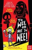 Pamela Butchart | To Wee or Not to Wee | 9780857637727 | Daunt Books