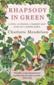 Charlotte Mendelson | Rhapsody in Green | 9780857839473 | Daunt Books