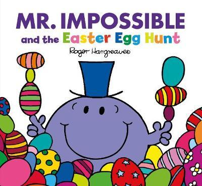 Roger Hargreaves | Mr Impossible and the Easter Egg Hunt | 9781405288828 | Daunt Books