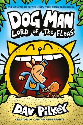 Dog Man 5 Lord of the Fleas