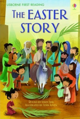 The Easter Story -usborne First Reading