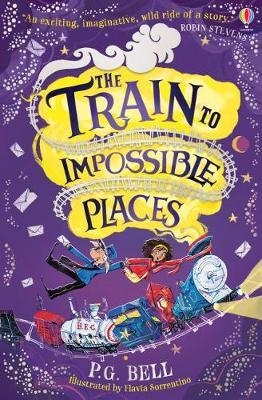 The Train To Impossible Places: Book 1