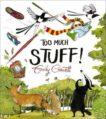 Emily Gravett   Too Much Stuff   9781509857357   Daunt Books