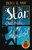 Onjali Rauf   The Star Outside My Window   9781510105157   Daunt Books