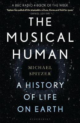 Michael Spitzer | The Musical Human | 9781526602763 | Daunt Books