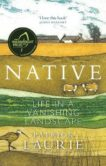 Patrick Laurie | Native: Life in a Vanishing Landscape | 9781780277073 | Daunt Books