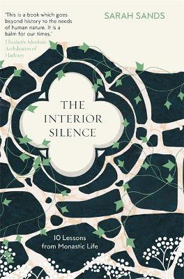 Sarah Sands | The Interior Silence | 9781780724546 | Daunt Books