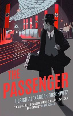 Ulrich Alexander Boschwitz | The Passenger | 9781782275381 | Daunt Books