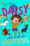 Kes Gray | Daisy and the Trouble with Unicorns | 9781782959991 | Daunt Books