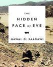Nawal El Saadawi   The Hidden Face of Eve   9781783607471   Daunt Books