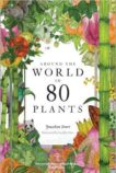 Jonathan Drori | Around the World in 80 Plants | 9781786272300 | Daunt Books