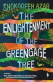 Shokoofeh Azar   The Enlightenment of the Greengage Tree   9781787703100   Daunt Books