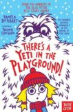 Pamela Butchart | There's a Yeti in the Playground | 9781788001168 | Daunt Books