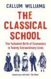 Callum Williams | The Classical School | 9781788161824 | Daunt Books