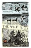 Patrick Barkham | The Wild Isles:  An Anthology of the Best of British and Irish Nature Writing | 9781789541403 | Daunt Books