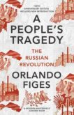 Orlando Figes | A People's Tragedy: The Russian Revolution | 9781847924513 | Daunt Books