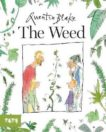 Quentin Blake   The Weed   9781849767453   Daunt Books
