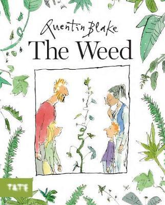 Quentin Blake | The Weed | 9781849767453 | Daunt Books