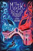 Anna Hoghton | The Mask of Aribella | 9781912626106 | Daunt Books