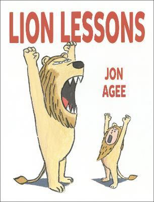Jon Agee | Lion Lessons | 9781912650330 | Daunt Books