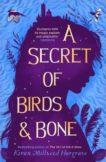 Kiran Millwood Hargrave | The Secret of Birds & Bone | 9781913322960 | Daunt Books