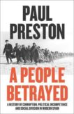 Paul Preston   A People Betrayed   9780007558391   Daunt Books