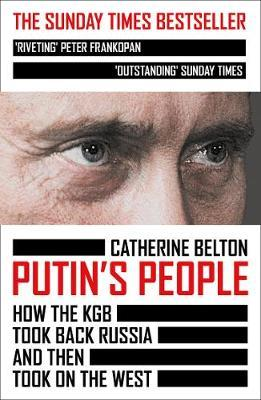 Catherine Belton | Putin's People | 9780007578818 | Daunt Books