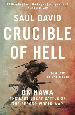 Crucible of Hell: Okinawa