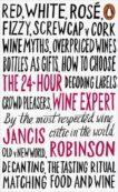 Jancis Robinson | The 24-Hour Wine Expert | 9780141981819 | Daunt Books
