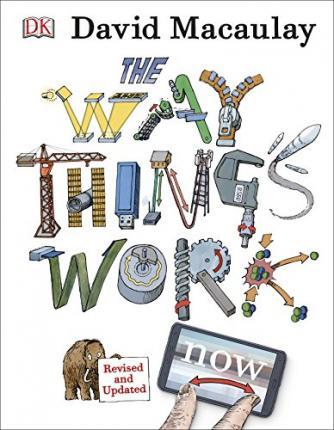 David Macaulay | The Way Things Work Now | 9780241227930 | Daunt Books