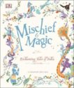 DK | Mischief and Magic: Enchanting Tales of India | 9780241429839 | Daunt Books