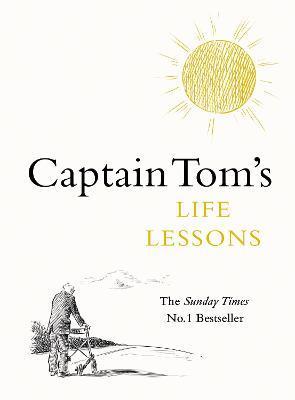 Captain Tom Moore | Captain Tom's Life Lessons | 9780241504017 | Daunt Books