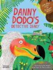 Rob Hodgson   Danny Dodo's Detective Diary   9780500652077   Daunt Books