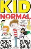 Greg James | Kid Normal 1 | 9781408884539 | Daunt Books