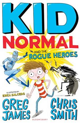 Kid Normal 2 The Rogue Heroes