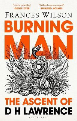 Burning Man: The Ascent of D H Lawrence