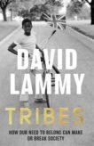 David Lammy | Tribes: A Search for Belonging in a Divided Society | 9781472128720 | Daunt Books