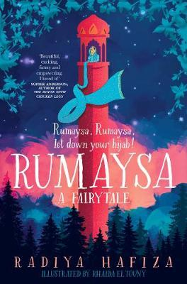 Radiya Hafiza | Rumasya:  A Fairytale | 9781529038309 | Daunt Books