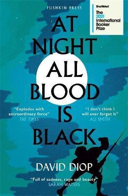 David Diop | At Night All Blood is Black | 9781782277538 | Daunt Books