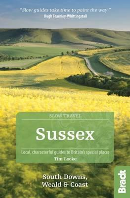 Sussex Slow Travel Bradt Guide
