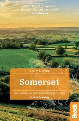 Somerset Slow Travel Bradt Guide