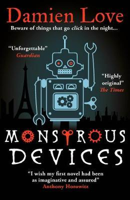 Damien Love | Monstrous Devices | 9781786078742 | Daunt Books