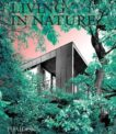 Phaidon | Living in Nature: Contemporary Houses in the Natural World | 9781838662509 | Daunt Books