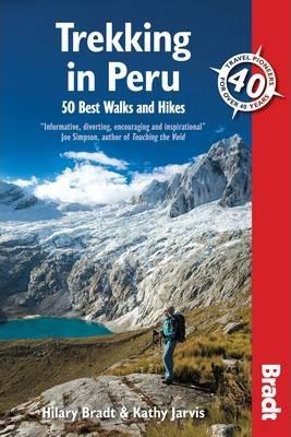 Trekking in Peru Bradt Guide