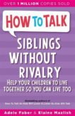 Joanna Faber | Siblings Withour Rivalry | 9781853406300 | Daunt Books