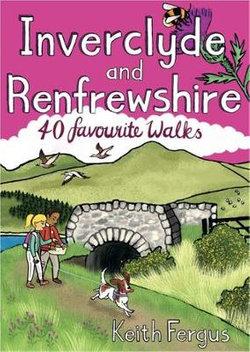 Inverclyde and Renfrewshire: 40 favourite walks